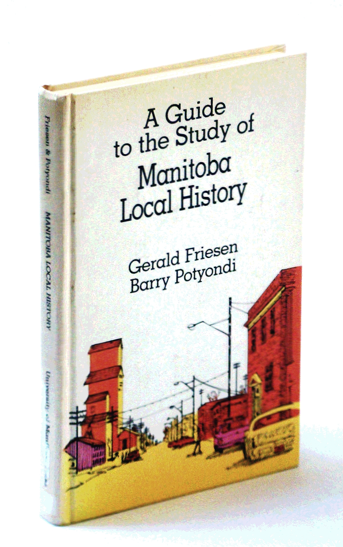 Image for A guide to the study of Manitoba local history