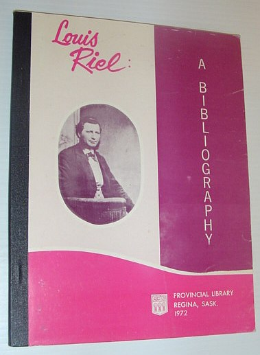 Image for Louis Riel: a bibliography.