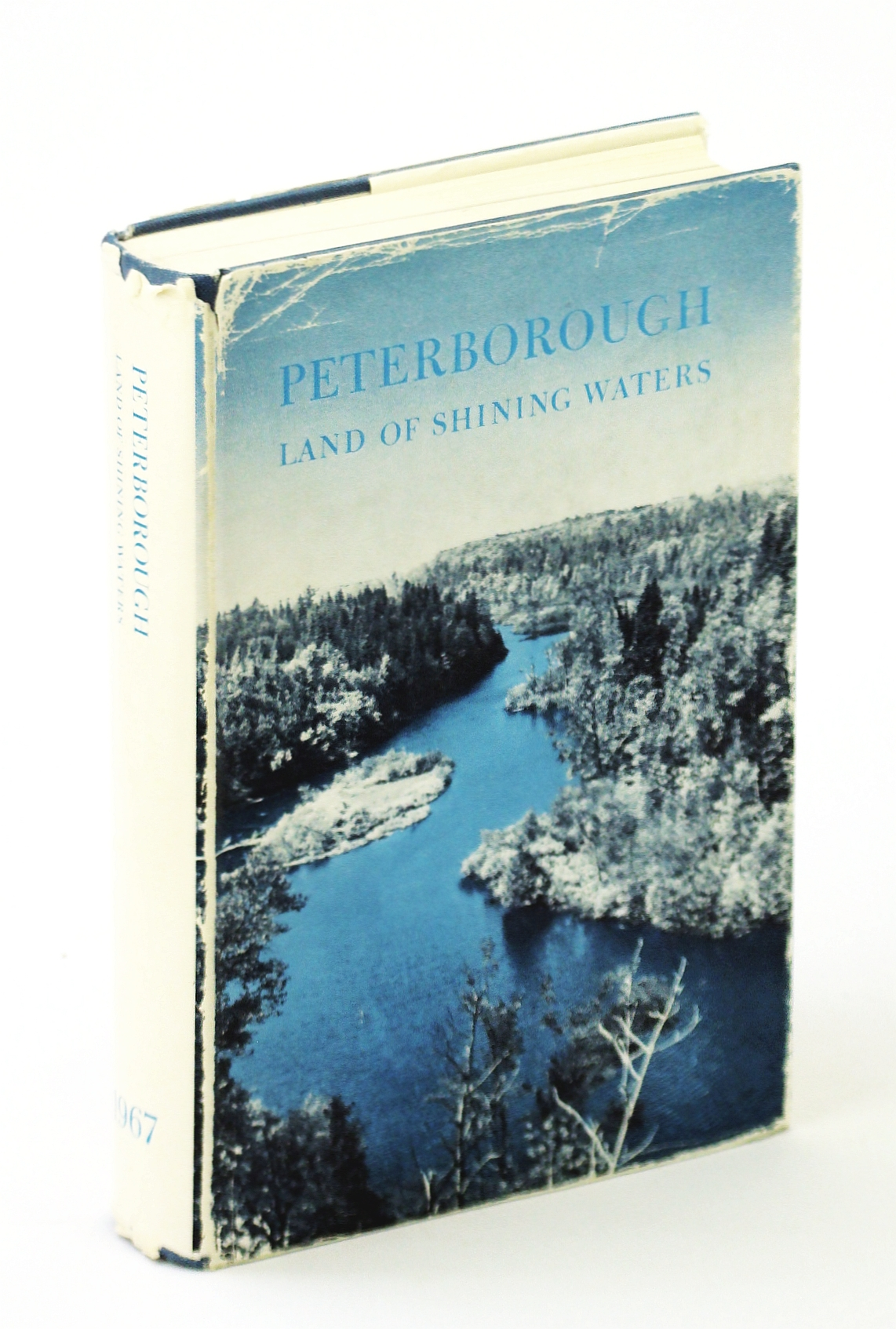 Image for PETERBOROUGH Land of Shining Waters - An Anthology. A Centennial Volume