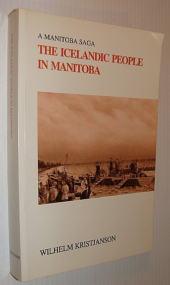 Image for The Icelandic People in Manitoba : A Manitoba Saga