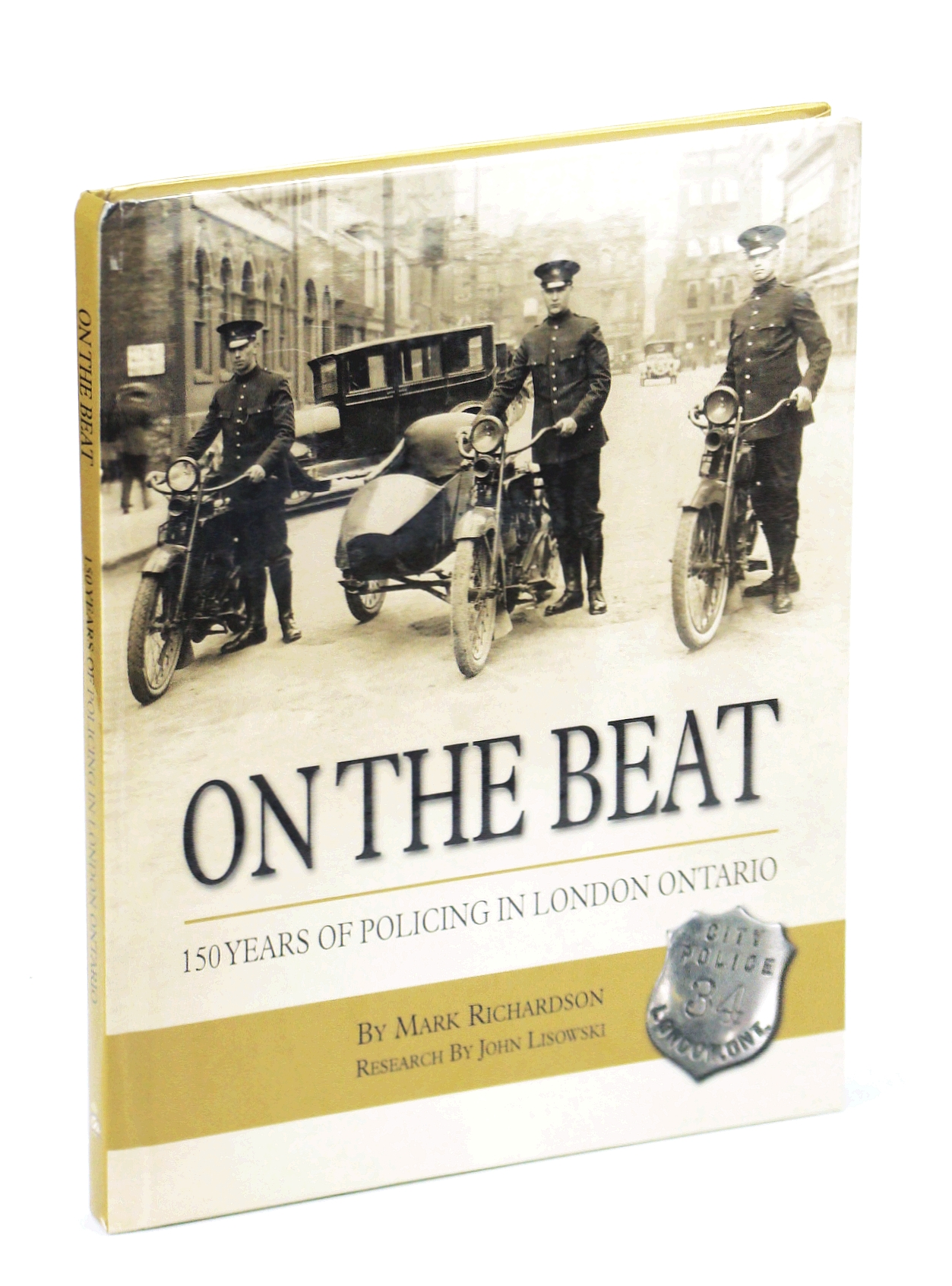 Image for On the Beat: 150 Years of Policing in London, Ontario