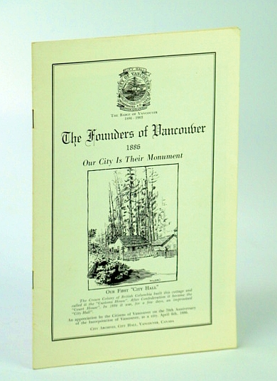 Image for The Founders of Vancouver (B.C. / British Columbia) 1886 - Our City is Their Monument