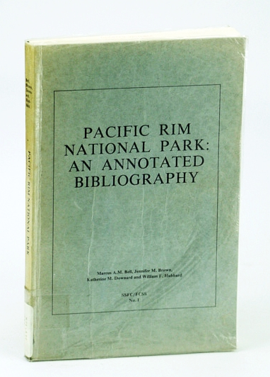 Image for Pacific Rim National Park: An annoted bibliography (SSFC=FCSS)