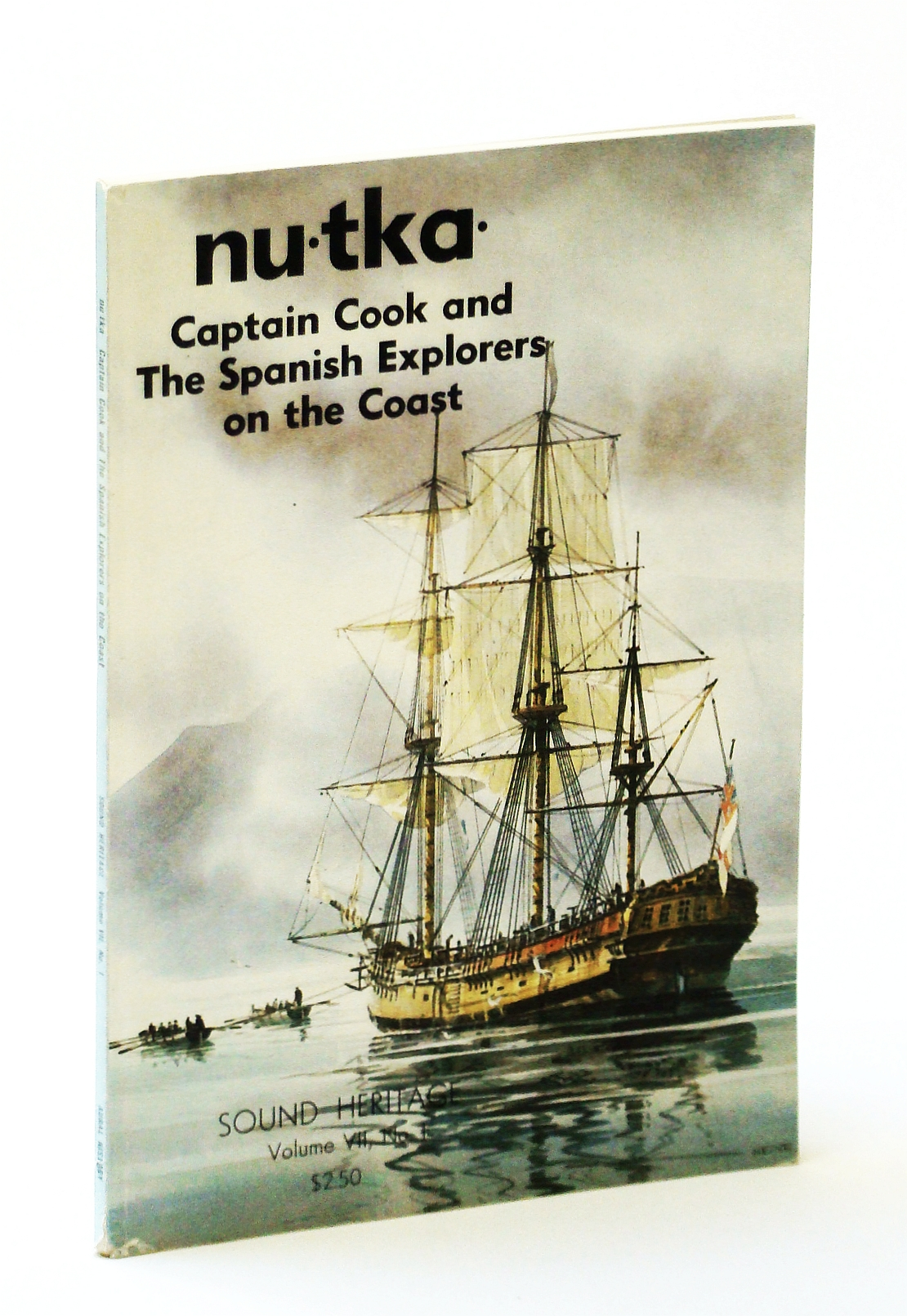 Image for Nu-tka : Captain Cook and the Spanish Explorers on the Coast : Sound Heritage Volume VII, Number 1