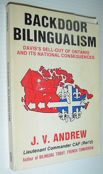 Image for Backdoor bilingualism: Davis's sell-out of Ontario and its national consequences