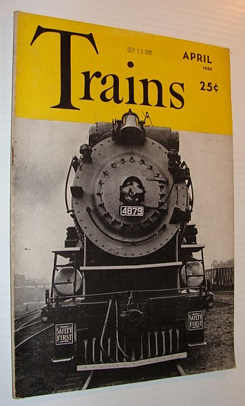 Image for Trains Magazine, April 1943, Vol. 3, No. 6