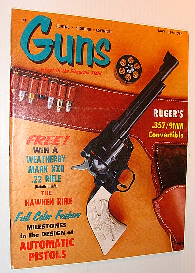 Image for Guns Magazine, May 1970 *Ruger's .357 / 9mm Convertible*