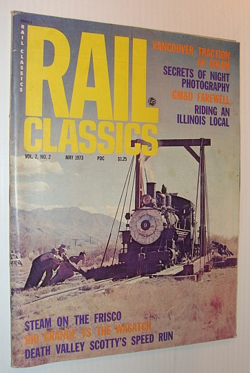 Image for Rail Classics, May 1973 *British Columbia Electric Railway - With Colour Photos*