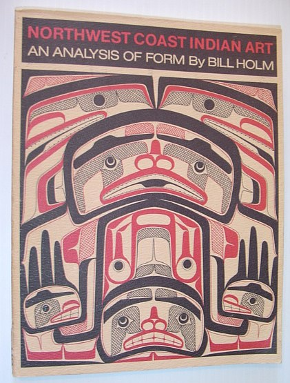 Image for Northwest Coast Indian Art: An Analysis of Form