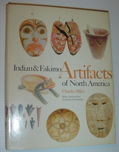 Image for Indian and Eskimo Artifacts of North America