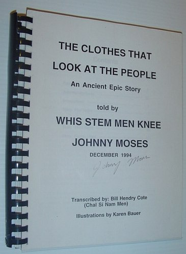 Image for The Clothes That Look at the People - An Ancient Epic Story *SIGNED BY STORYTELLER, JOHNNY MOSES*