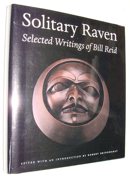 Image for Solitary Raven: Selected Writings of Bill Reid