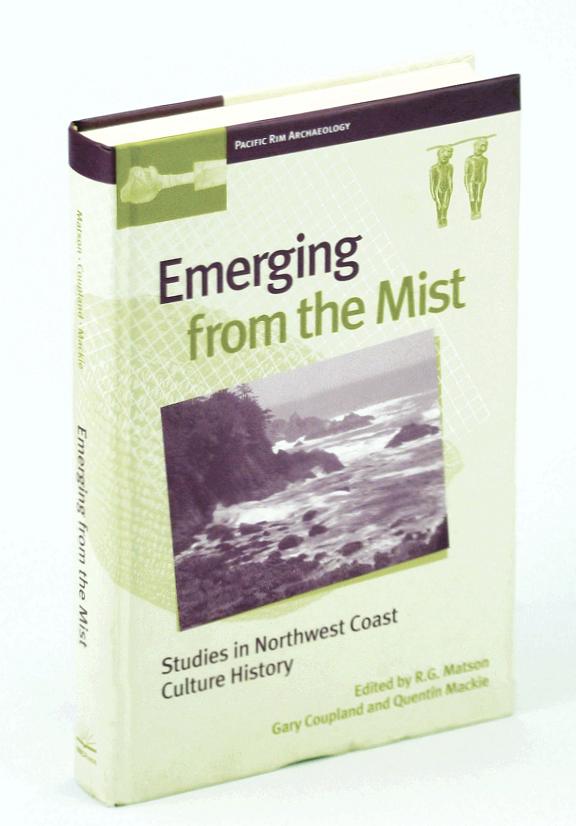 Image for Emerging from the Mist: Studies in Northwest Coast Culture History (Pacific Rim Archaeology,)