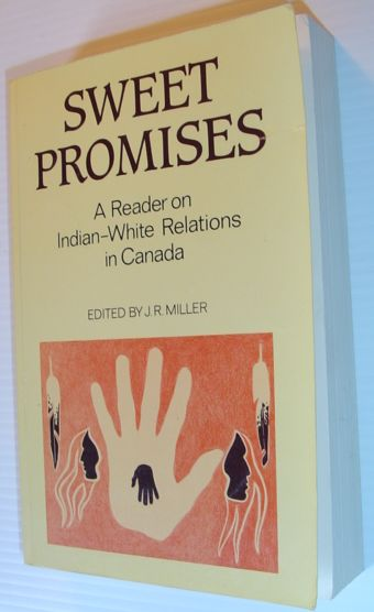 Image for Sweet Promises: A Reader on Indian-White Relations in Canada