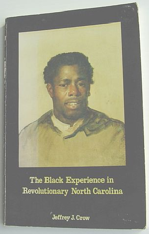Image for Black Experience in Revolutionary North Carolina