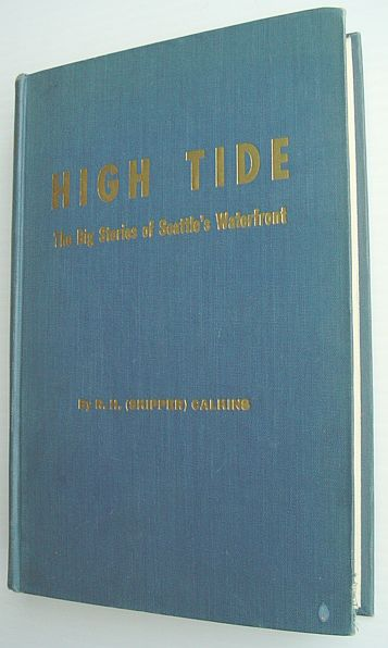 Image for High Tide - The Big Stories of Seattle's Waterfront