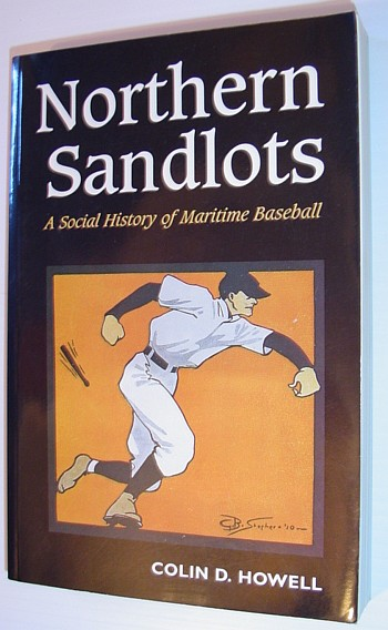Image for Northern Sandlots: A Social History of Maritime Baseball