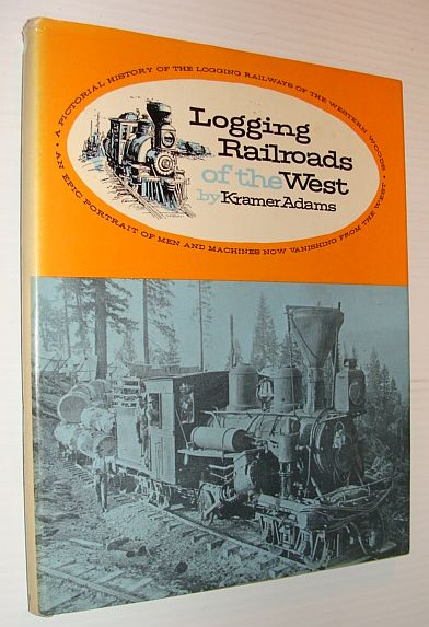 Image for Logging Railroads of the West