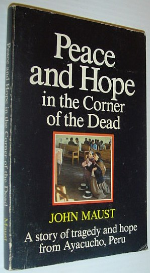 Image for Peace and Hope in the Corner of the Dead