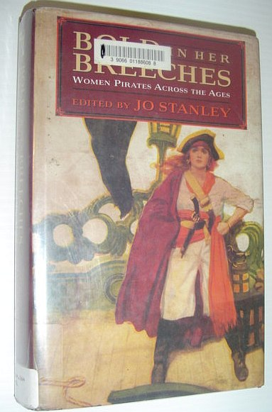 Image for Bold in Her Breeches: Woman Pirates Across the Ages