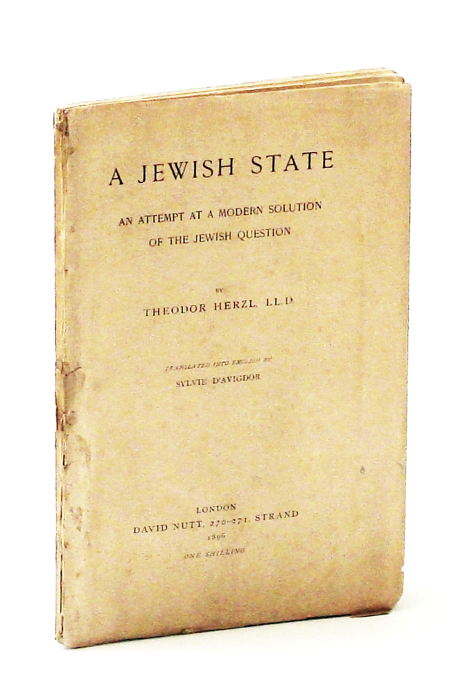 Image for A Jewish State: An Attempt at a Modern Solution of the Jewish Question