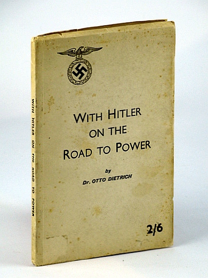 Image for With Hitler on the Road to Power: Personal experiences with my leader