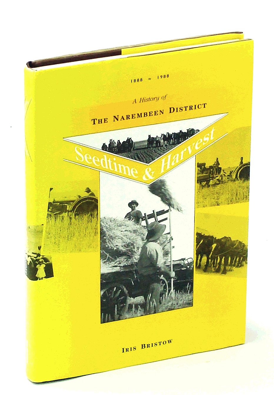 Image for SEEDTIME & HARVEST : A History of the Narembeen District 1888- 1988