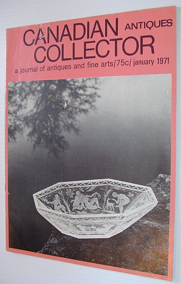 Image for Canadian Antiques Collector - January 1971, Vol. 6, No. 1