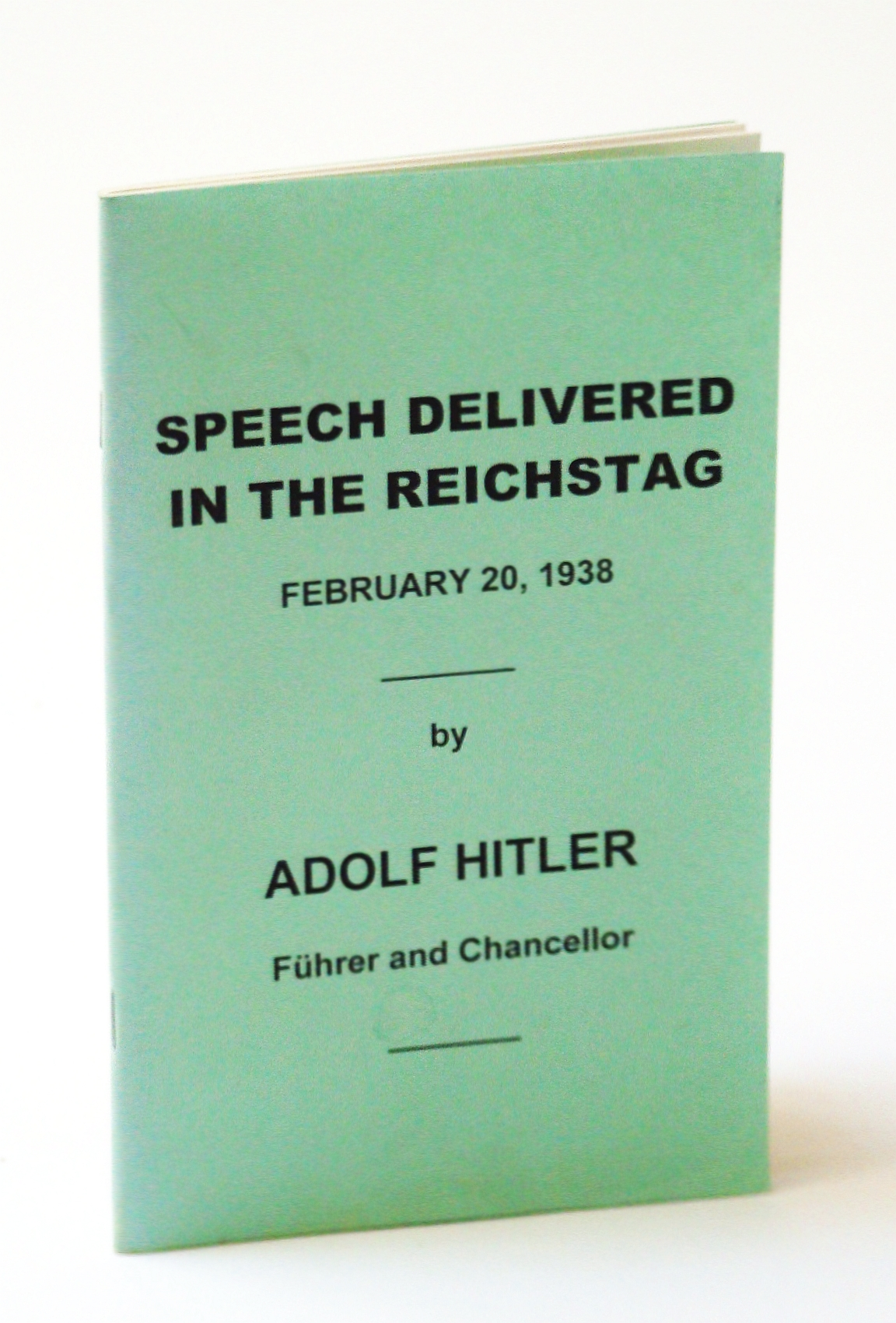Image for Speech Delivered in the Reichstag, February [Feb.] 20, 1938
