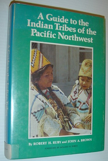 Image for Guide to the Indian Tribes of the Pacific Northwest (Civilization of American Indian)