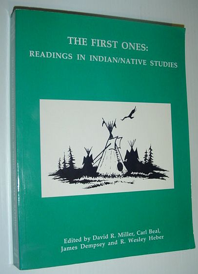 Image for The First Ones: Readings in Indian / Native studies