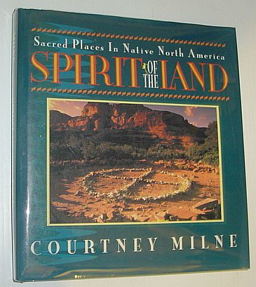 Image for Spirit of the land: Sacred places in Native North America