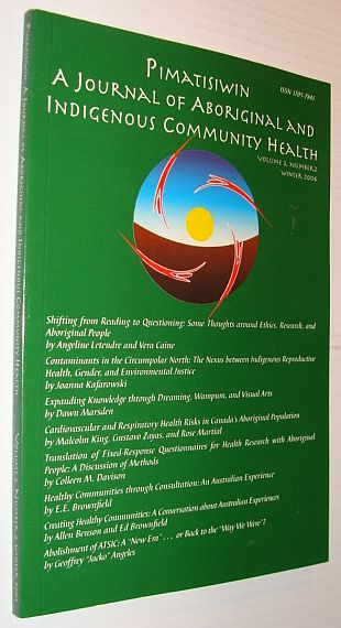 Image for Pimatziwin: A Journey of Aboriginal and Indigenous Community Health, Volume 2, Number 2, Winter 2004