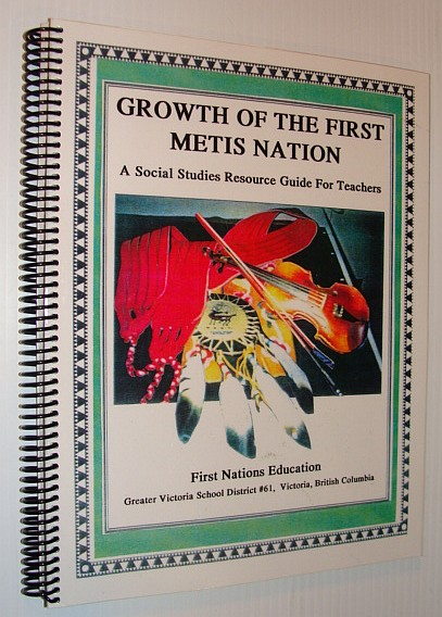 Image for Growth of the First Metis Nation and the Role of Aboriginal Women in the Fur Trade