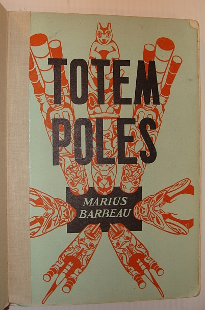 Image for Totem Poles - Bulletin No. 119 - Volume II (2) Totem Poles According to Location - Anthropological Series No. 30
