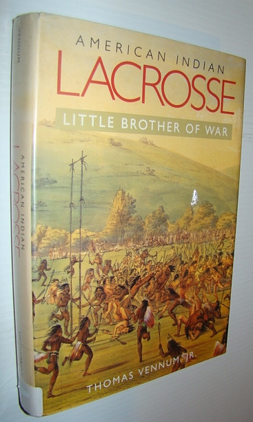 Image for American Indian Lacrosse: Little Brother of War