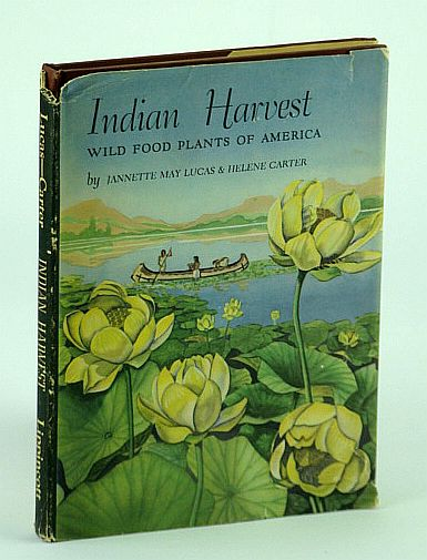 Image for Indian Harvest - Wild Food Plants of America
