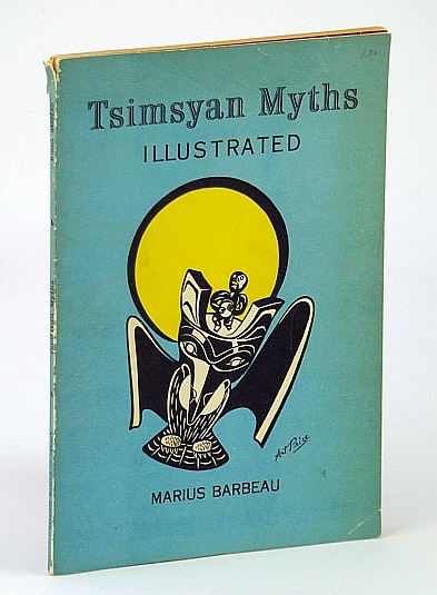 Image for Tsimsyan (Tsimshian) Myths Illustrated: National Museum of Canada Bulletin No. 174, Anthropological Series No. 51