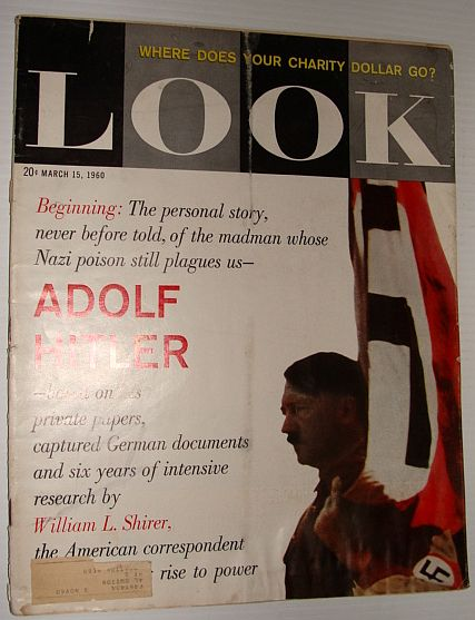Image for Look Magazine, March 15, 1960  *Adolf Hitler: A Personal Story Written By William L. Shirer*