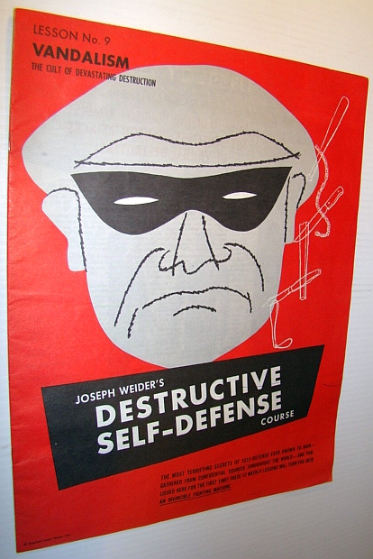 Image for Joseph Weider's Destructive Self-Defense Course - Lesson No. 9 (Nine) - Vandalism - The Cult of Devastating Destruction