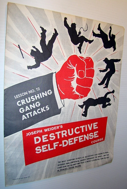 Image for Joseph Weider's Destructive Self-Defense Course - Lesson No. 12 (Twelve) - Crushing Gang Attacks