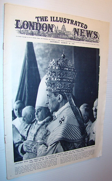 Image for The Illustrated London News, Saturday March 18, 1939 - Pope Pius XII Cover Photo