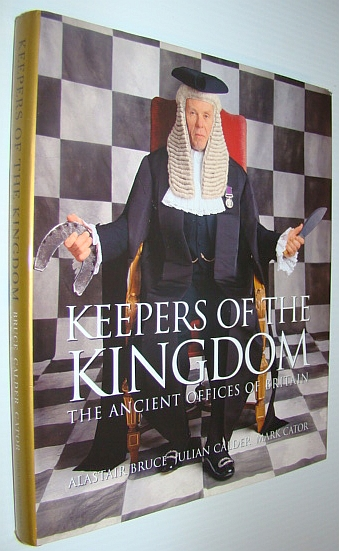 Image for Keepers of the Kingdom: The Ancient Offices of Britain