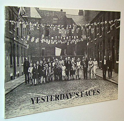 Image for Yesterday's Faces: The People of Leeds in the Last Hundred Years