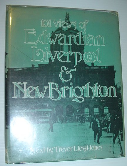 Image for 101 Views of Edwardian Liverpool & New Brighton
