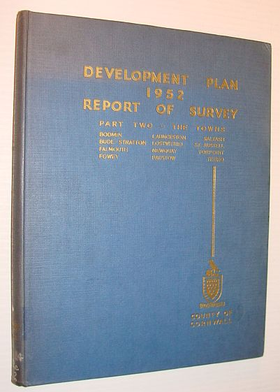 Image for County of Cornwall: Report of the Survey - Written Analysis, Part II (Two) - Towns
