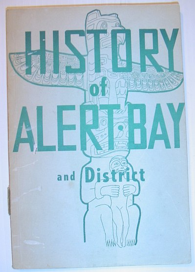 Image for History of Alert Bay and District
