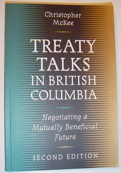 Image for Treaty Talks in British Columbia, Second Edition: Negotiating a Mutually Beneficial Future