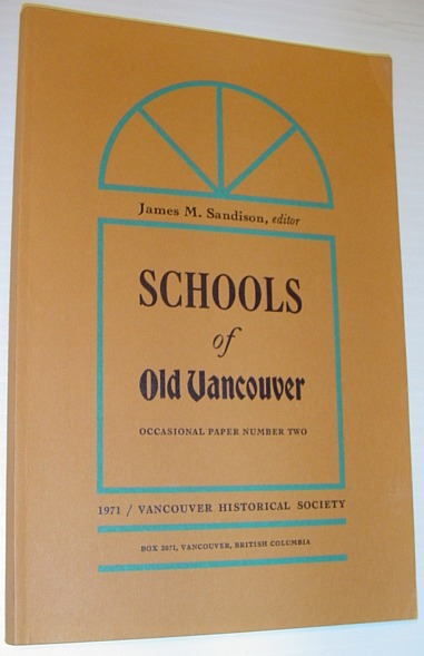 Image for Schools of Old Vancouver - Occasional Paper Number 2