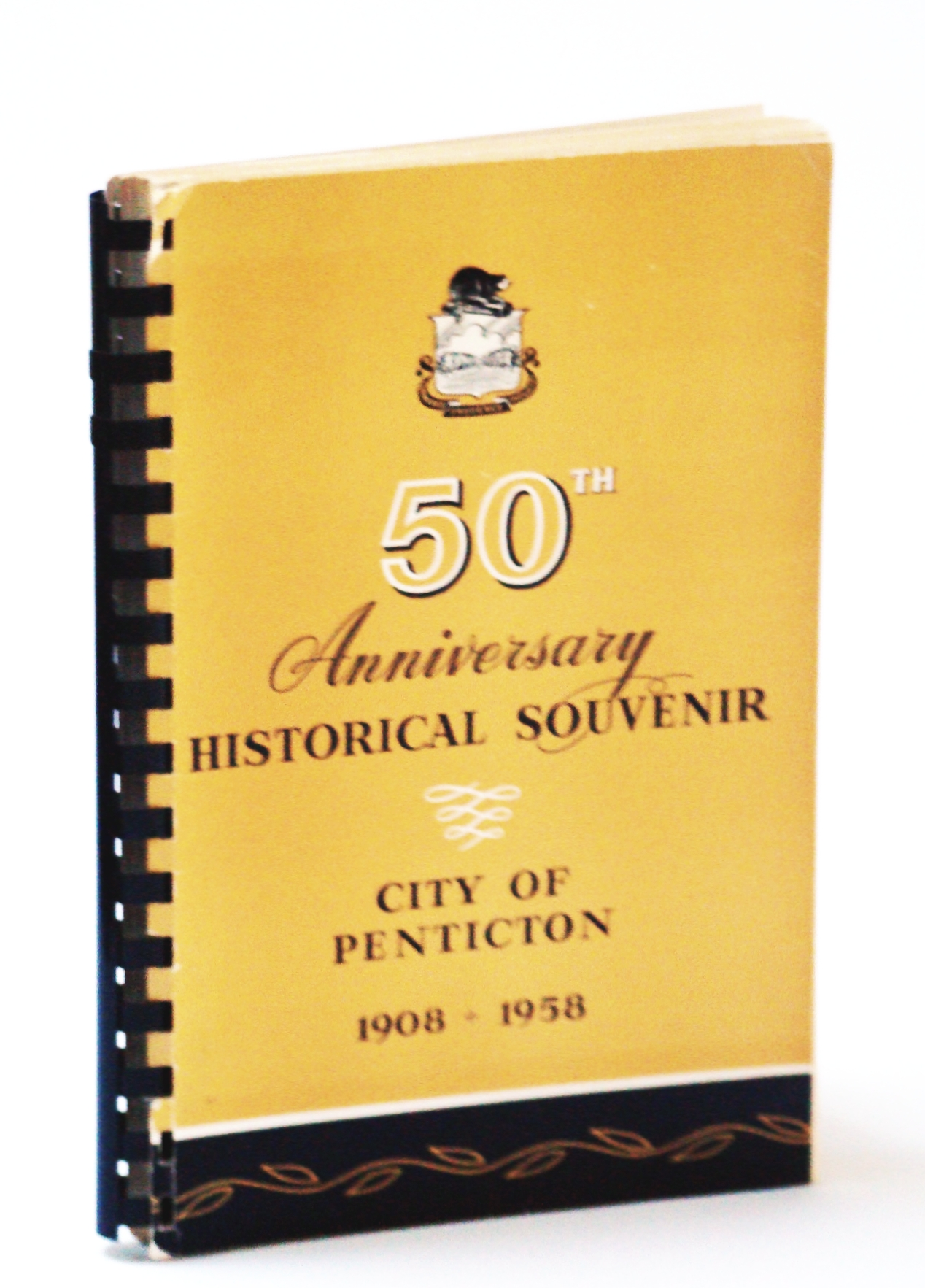 Image for Historical Souvenir of Penticton, B.C. 1908-1958 on the Occasion of the City of Penticton's Golden Jubilee